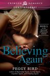 Believing Again by Peggy Bird