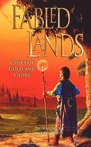 Fabled Lands: Cities of Gold and Glory (Fabled Lands #2)