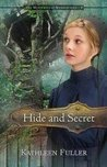 Hide and Secret (Mysteries of Middlefield, #3)