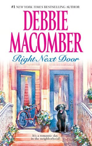 Right Next Door - The Courtship of Carol Sommars & Father's Day by Debbie Macomber