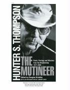 The Mutineer by Hunter S. Thompson