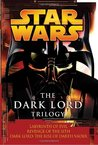 The Dark Lord Trilogy (Star Wars: The Dark Lord Trilogy, #1-3)