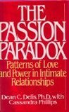 The Passion Paradox: Patterns of Love and Power in Intimate Relationships