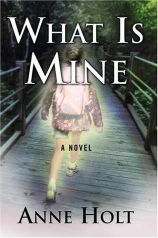 What is Mine by Anne Holt