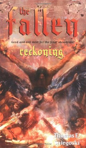 Reckoning by Thomas E. Sniegoski