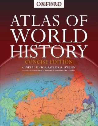 Atlas of World History by Patrick O'Brien