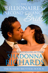 The Billionaire's Second-Chance Bride (The Romero Brothers #1)