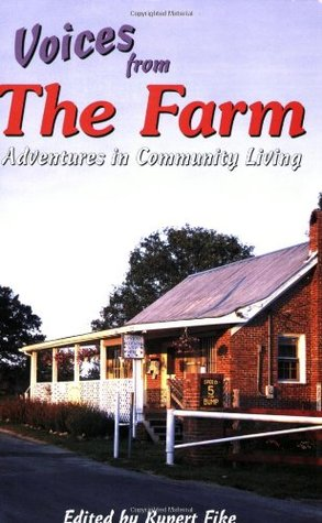 Voices from the Farm by Rupert Fike