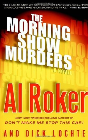 The Morning Show Murders by Al Roker