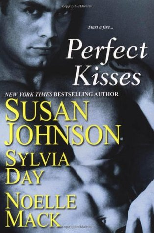 Perfect Kisses by Susan Johnson