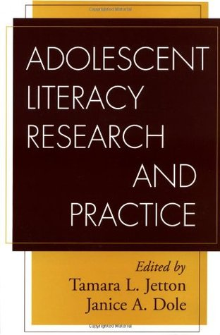 Adolescent Literacy Research and Practice by Tamara L. Jetton