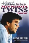 Kent Hrbek's Tales from the Minnesota Twins Dugout