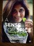 A Sense for Spice by Tara Deshpande Tennebaum