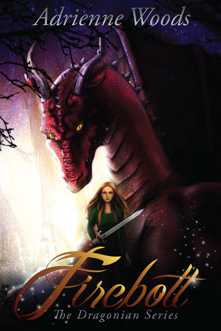 Review Firebolt (The Dragonian Series #1) by Adrienne  Woods, Adrienne  Woods PDF