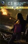 Hands of Flame (Negotiator Trilogy/Old Races Universe, #3)