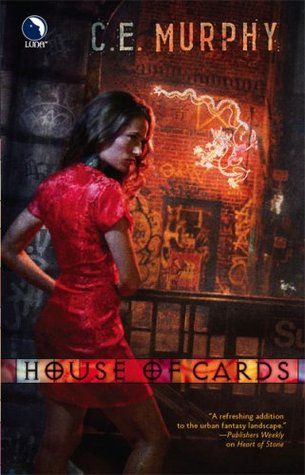 House of Cards by C.E. Murphy