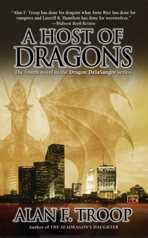 A Host of Dragons by Alan F. Troop