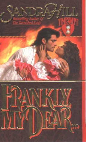 Frankly, My Dear by Sandra Hill