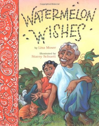 Watermelon Wishes by Lisa Moser