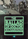 The Ballad of Doctor Richardson