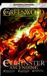 Elminster Ascending (Forgotten Realms: Elminster, #1-3)