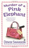Murder of a Pink Elephant (A Scumble River Mystery, #6)
