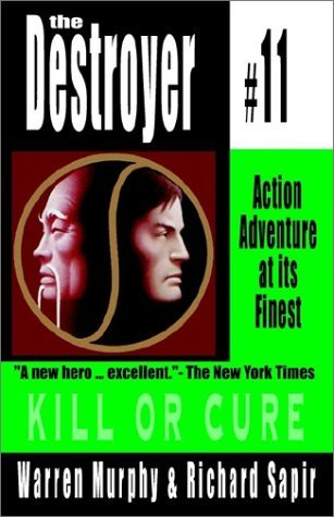 Kill or Cure (The Destroyer #11)