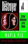 Mafia Fix (The Destroyer, #4)