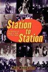 Station To Station: The Secret History of Rock & Roll on Television
