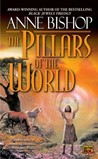 The Pillars of the World (Tir Alainn, #1)