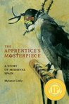 Apprentice's Masterpiece, The: A Story of Medieval Spain