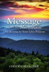 Message from the Mountain by Chuck  Gallagher