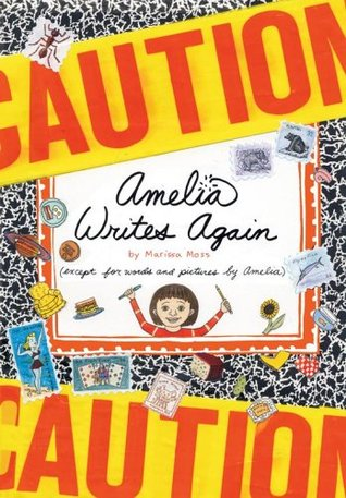 Amelia Writes Again by Marissa Moss