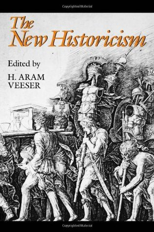 The New Historicism by H. Aram Veeser