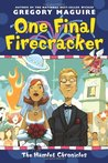 One Final Firecracker (The Hamlet Chronicles #7)