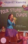 Four Stupid Cupids (The Hamlet Chronicles #4)