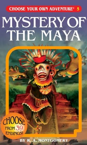 Mystery of the Maya by R.A. Montgomery