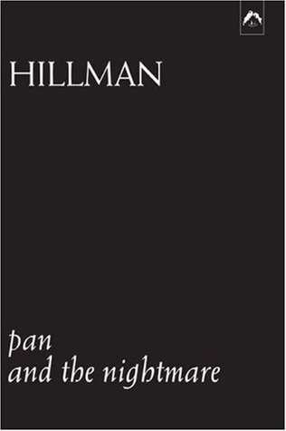 Pan and the Nightmare by James Hillman