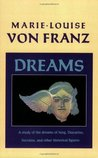 Dreams: A Study of the Dreams of Jung, Descartes, Socrates & Other Historical Figures