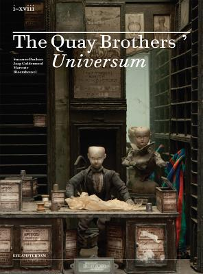 The Quay Brothers Universum  by  Marente Bloemheuvel