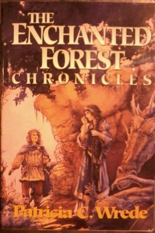 The Enchanted Forest Chronicles by Patricia C. Wrede