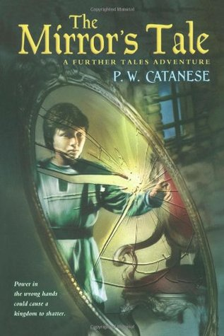 The Mirror's Tale by P.W. Catanese