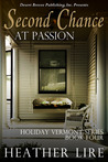 Second Chance at Passion (Holiday, Vermont, #3)