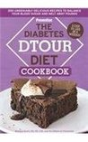 The Diabetes DTOUR Diet Cookbook