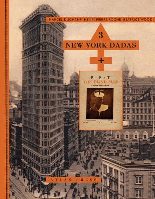 3 New York Dadas and the Blind Man by Marcel Duchamp