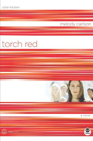 Torch Red Color Me Torn TrueColors series Melody Carlson epub download and pdf download