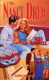 Kiss and Tell (The Nancy Drew Files , Case #104)