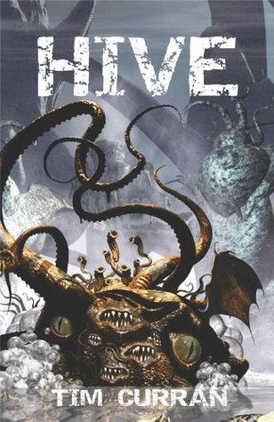 Download for free Hive (Hive, #1) PDF by Tim Curran