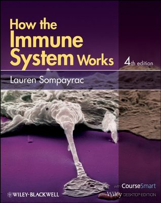 Download online How the Immune System Works by Lauren M. Sompayrac FB2