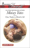 One Night to Risk It All (Holt Sisters #2)